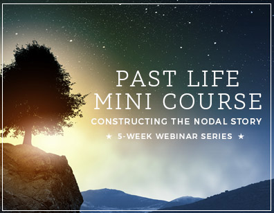 Past Life Mini course - constructing the nodal story